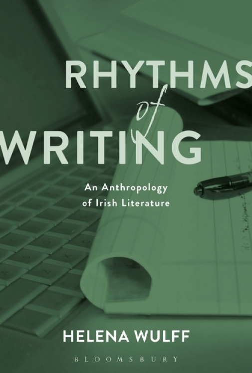 Rhythms of Writing. An Anthropology of Irish Literature
