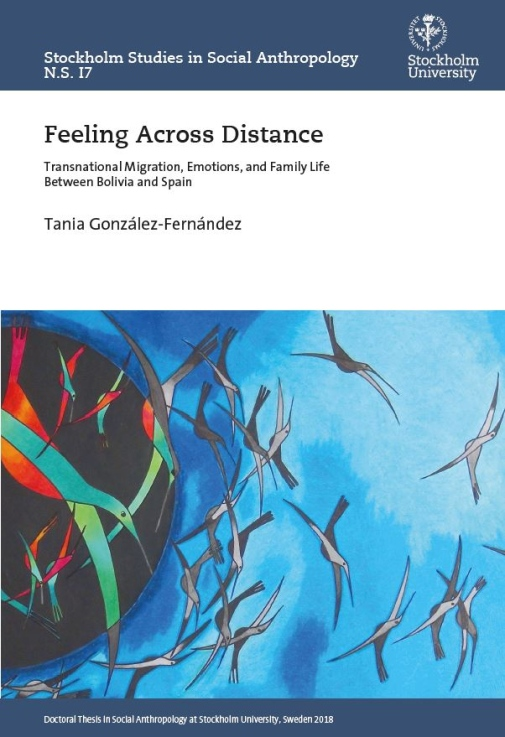 Feeling Across Distance: Transnational Migration, Emotions, and Family Life Between Bolivia and Spai