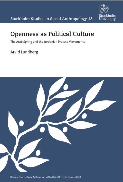Openness as Political Culture: The Arab Spring and the Jordanian Protest Movements