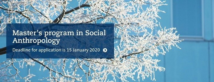 Master's programme in Social Anthropology deadline January 15
